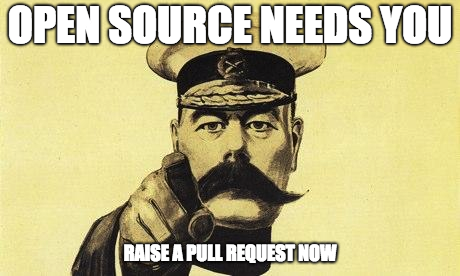Open Source Needs You, Raise a Pull Request Now