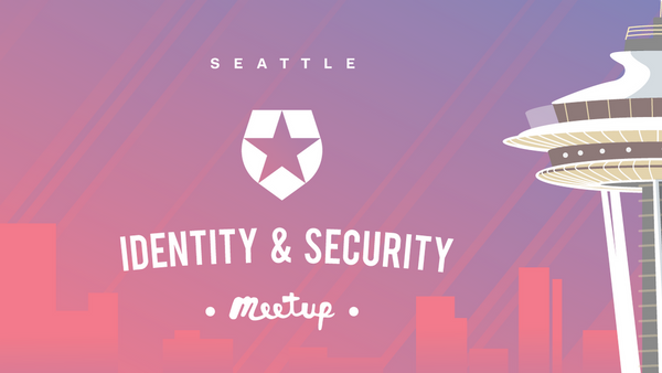 Seattle Identity and Security Meetup