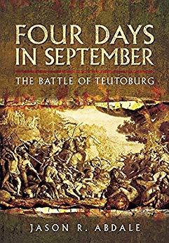 Four Days in September: The Battle of Teutoburg