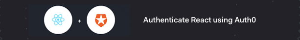 Authenticate React using Auth0