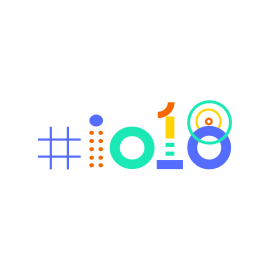 Google I/O 2018 Summary - Day 2