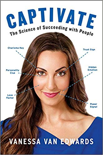 Captivate - The science of Succeeding with People