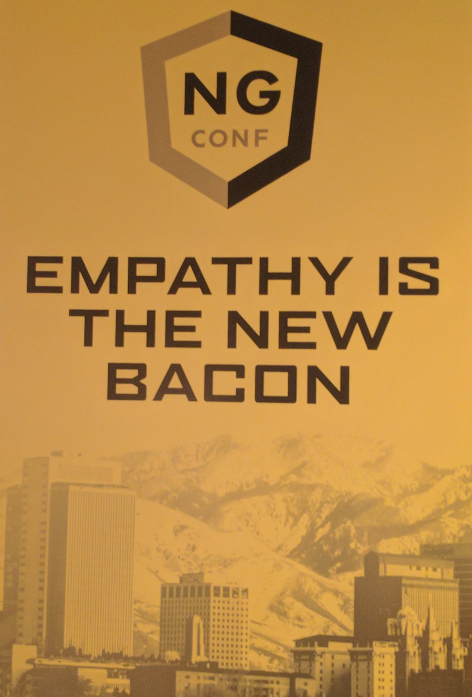 Empathy is the new bacon - inclusivity sign