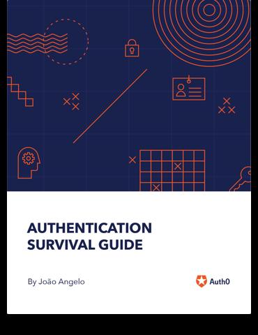 Authentication Survival Guide