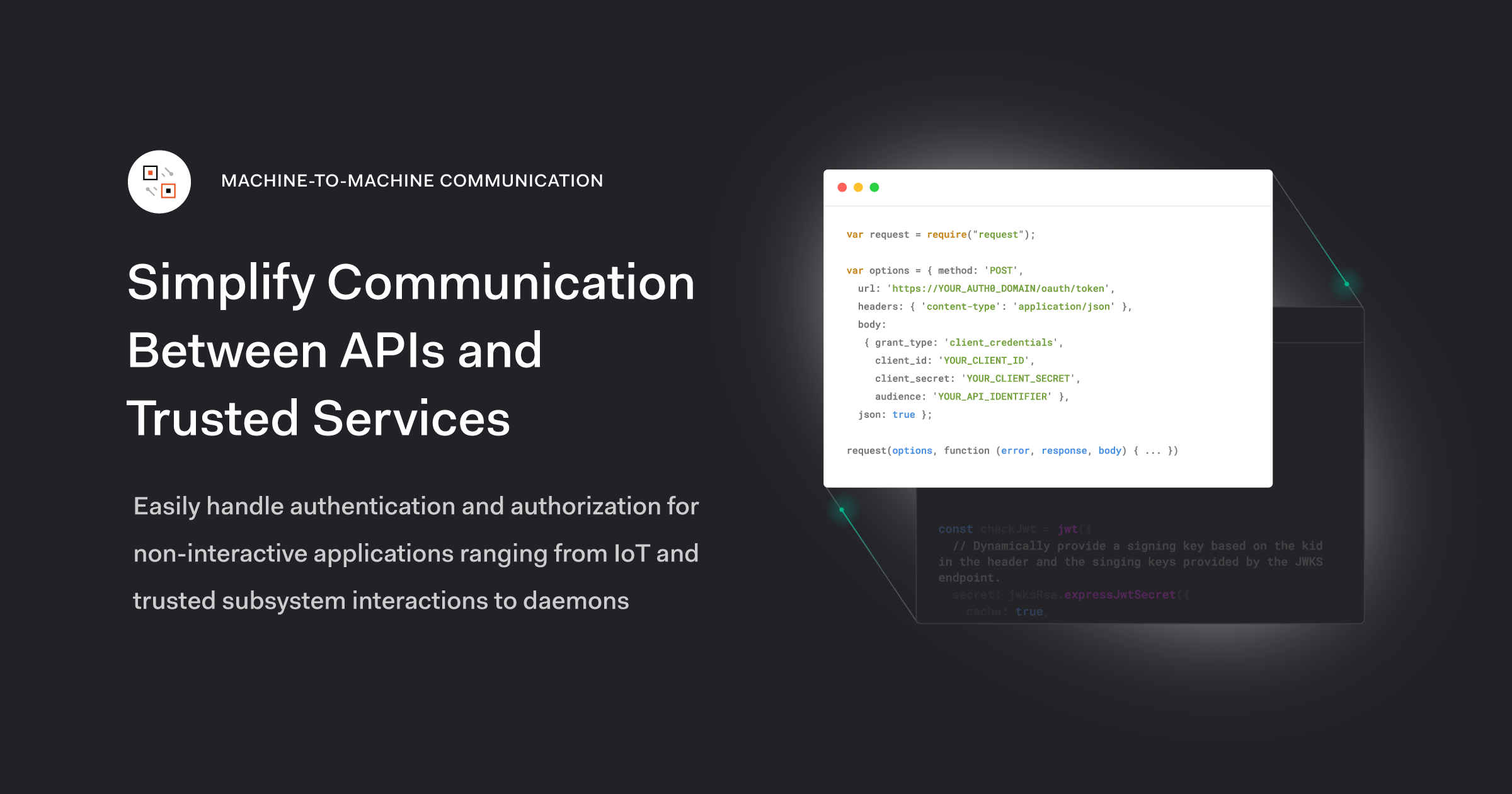 Machine to Machine (M2M) Communication - Auth0